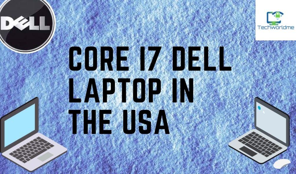 core i7 dell laptop