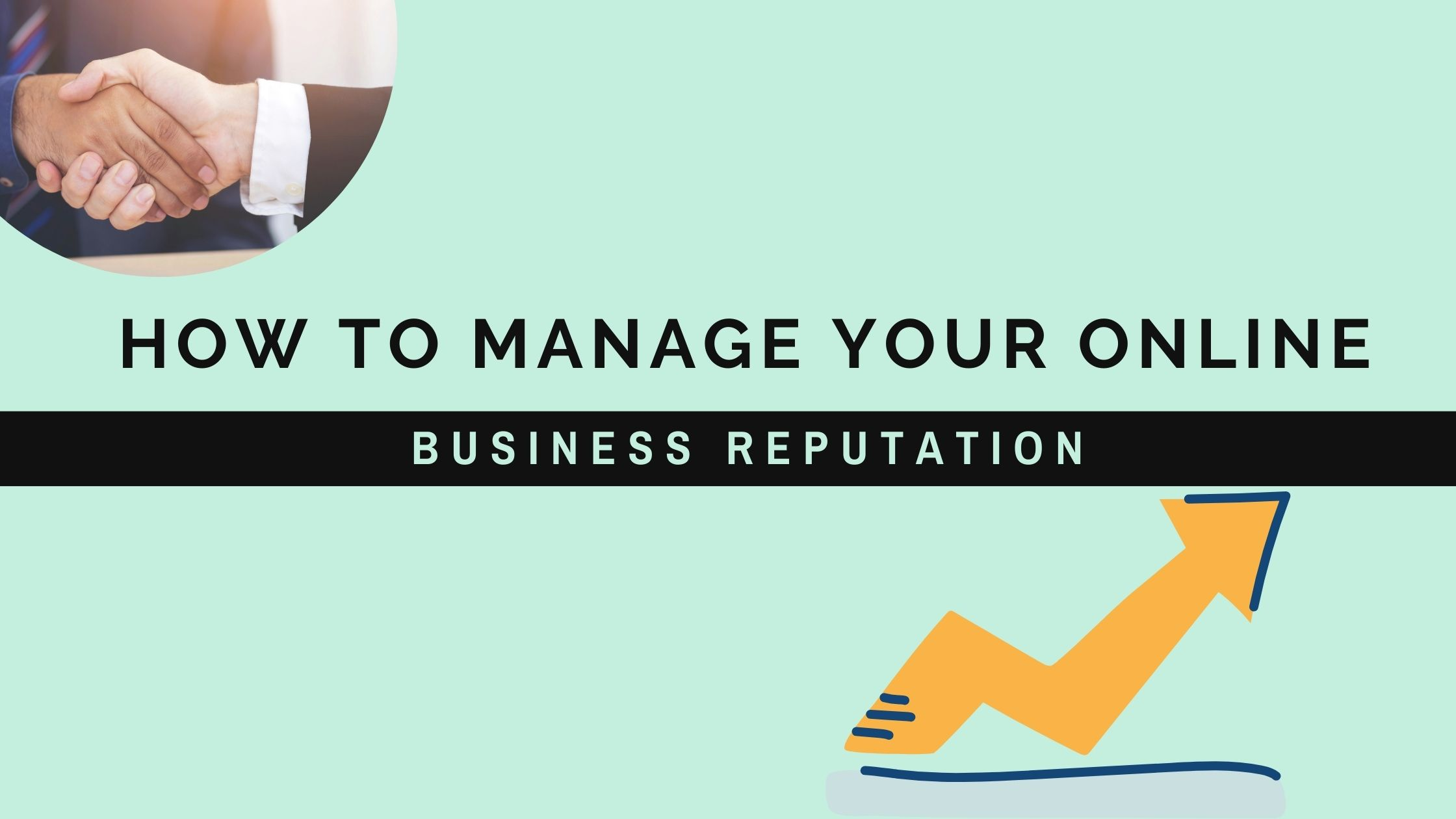 How to Manage your Online Business Reputation